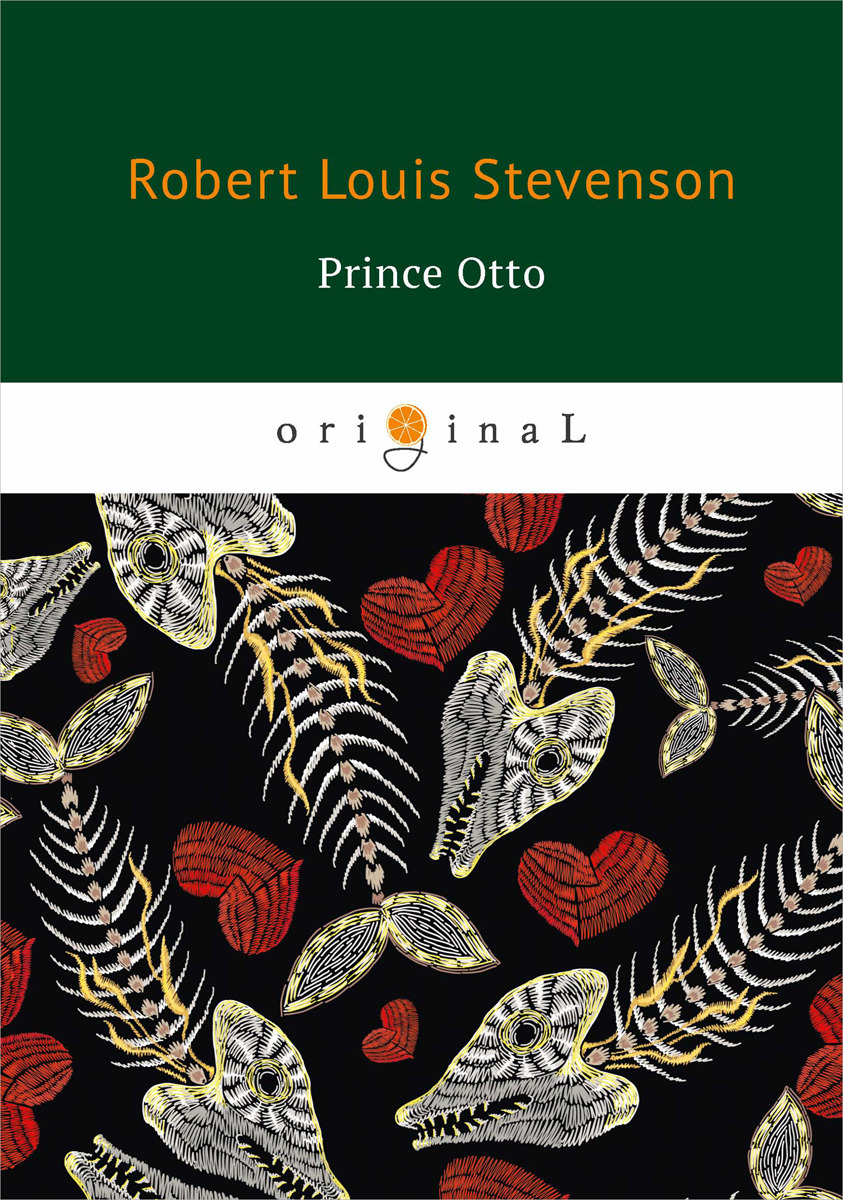 Robert Louis Stevenson Prince Otto etta and otto and russell and james