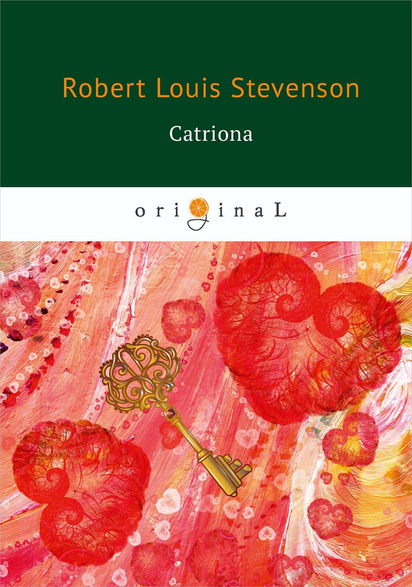 Robert Louis Stevenson Catriona