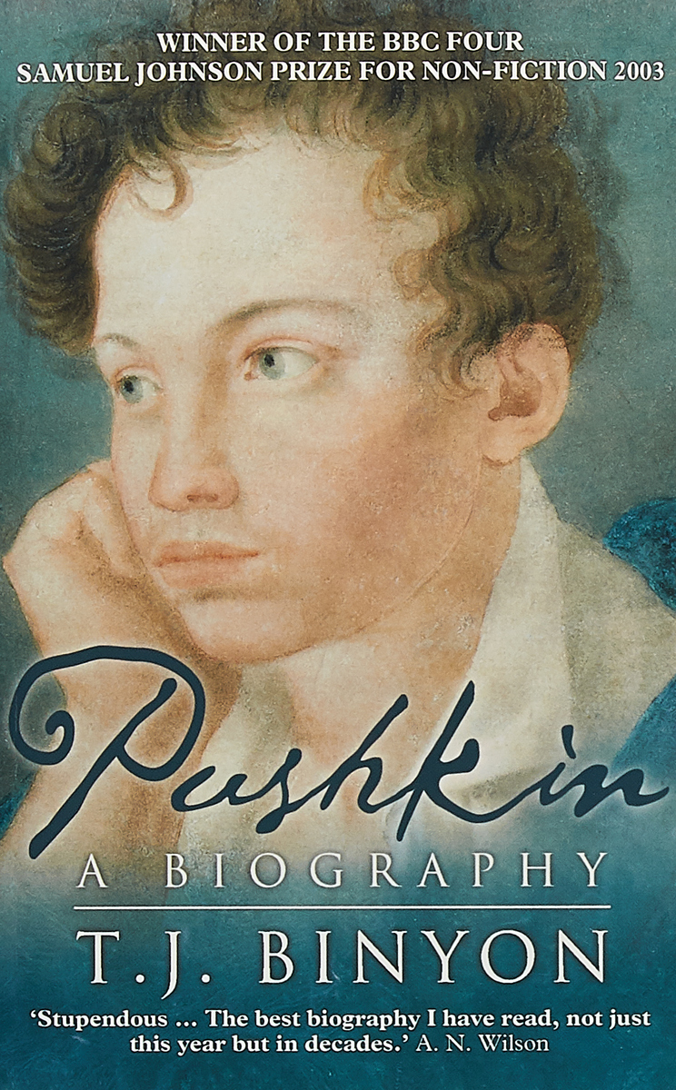 Pushkin: A Biography pushkin a novels tales journeys the complete prose of alexander pushkin