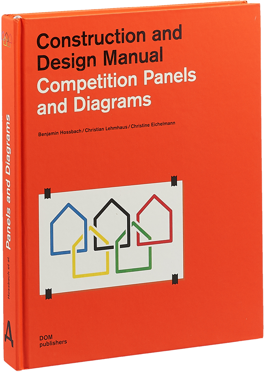 Competition Panels and Diagrams: Construction and Design Manual