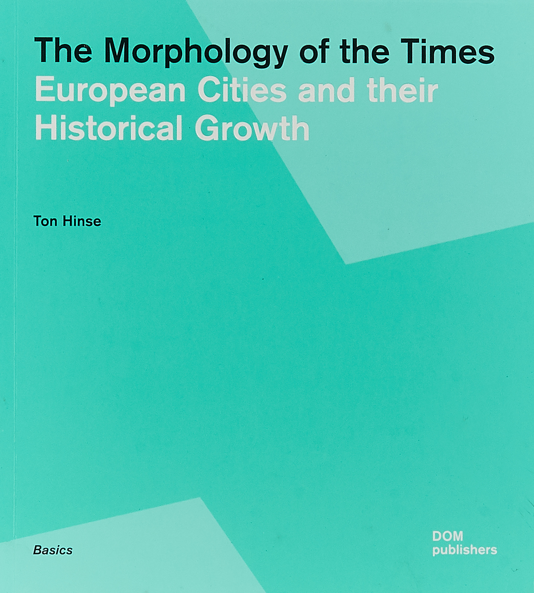 The Morphology of Times. European Cites and their Historical Growth root and canal morphology of third molar
