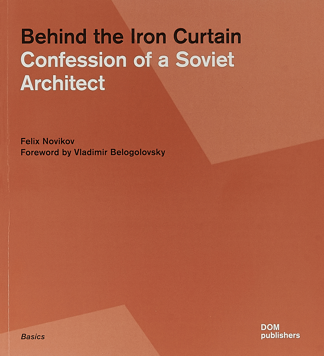 Behind the Iron Curtain: Confession of a Soviet Architect cd iron maiden a matter of life and death