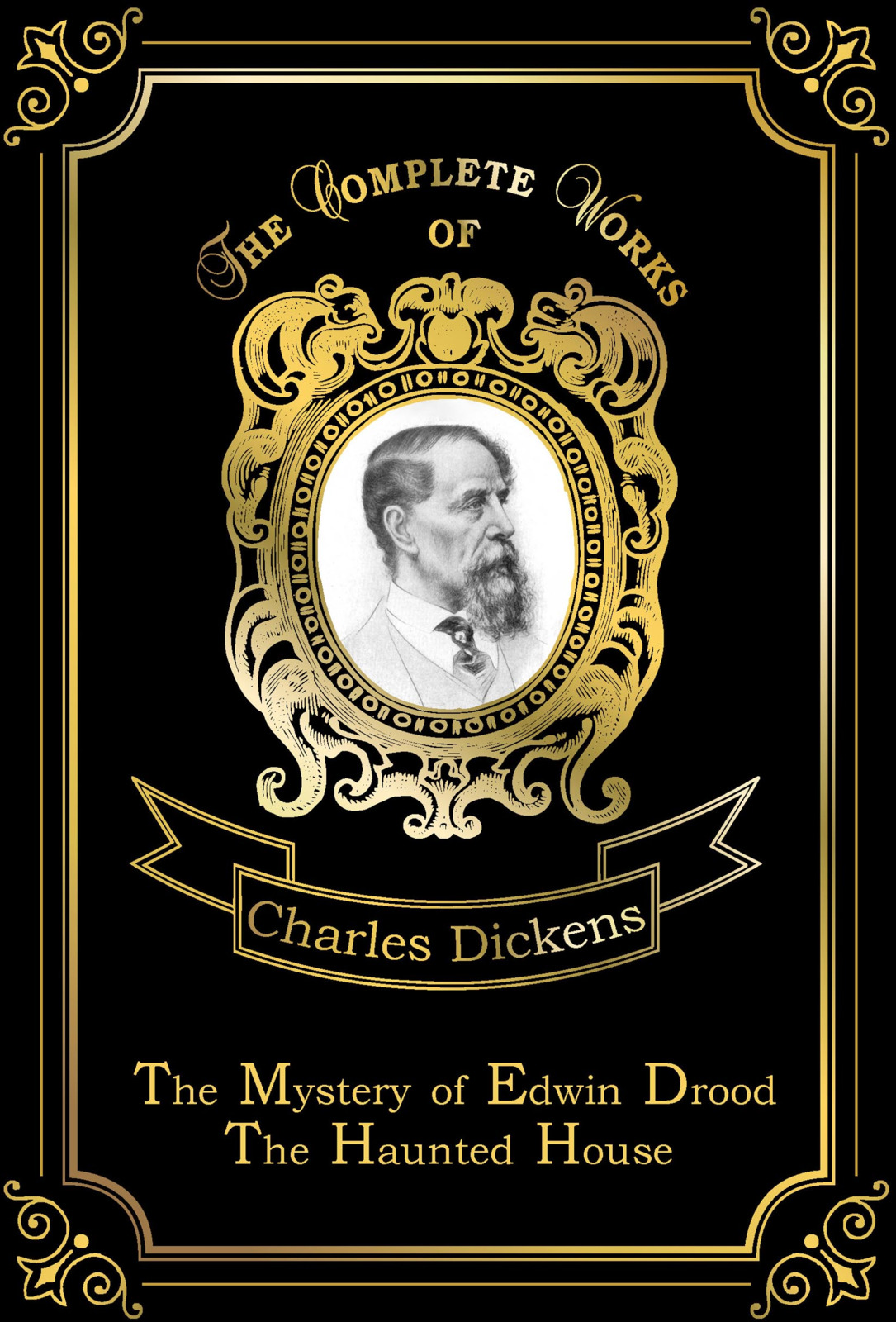Charles Dickens The Mystery of Edwin Drood: The Haunted House poe e a the mystery of marie roget