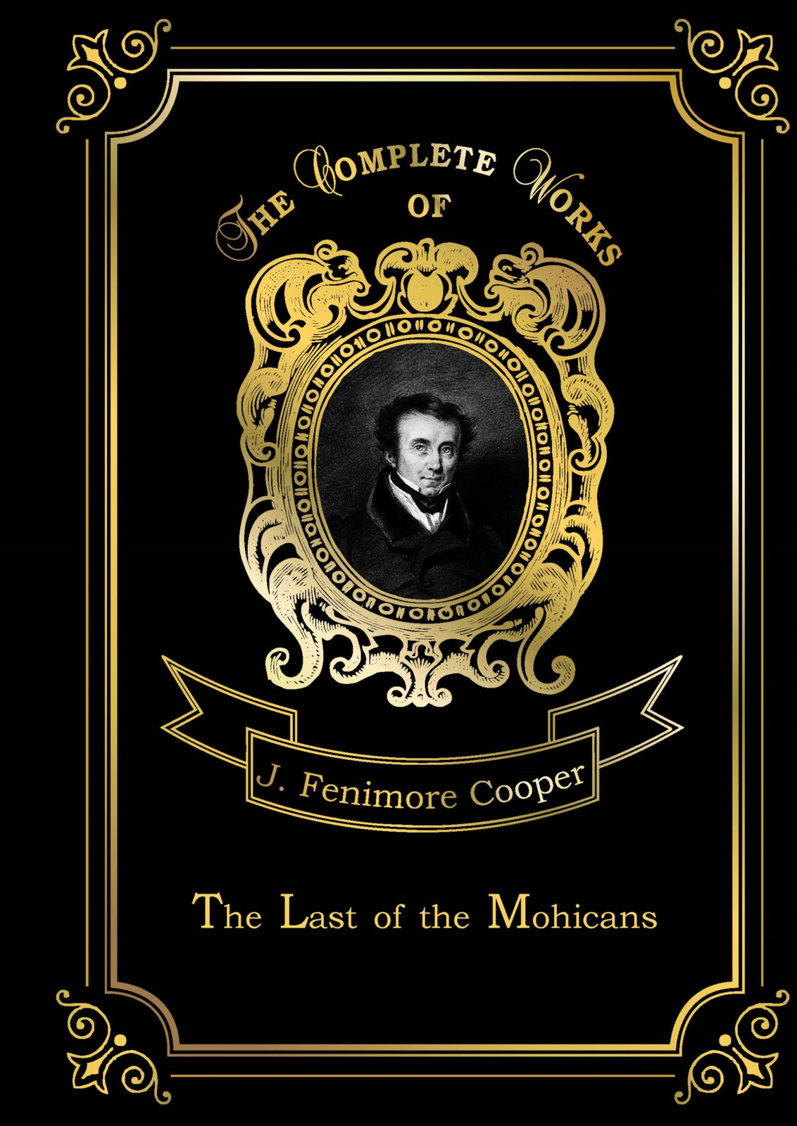 J.Fenimore Cooper The Last of the Mohicans cooper j cooper the last of the mohicans