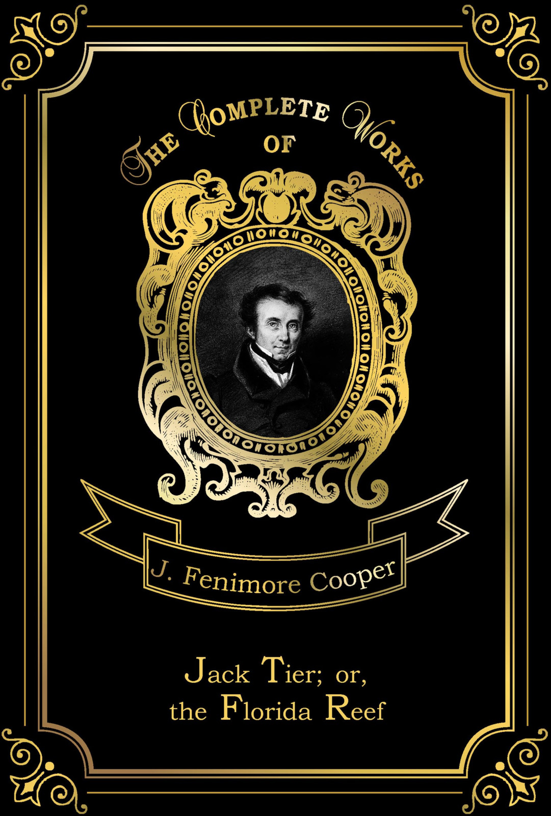 J. F. Cooper Jack Tier; or, the Florida Reef