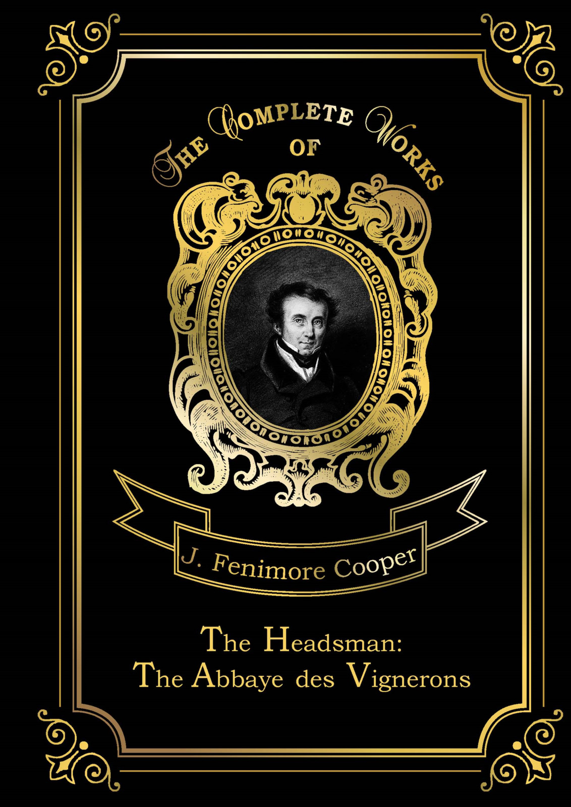J. F. Cooper The Headsman. The Abbaye des Vignerons land of savagery land of promise – the european image of the american