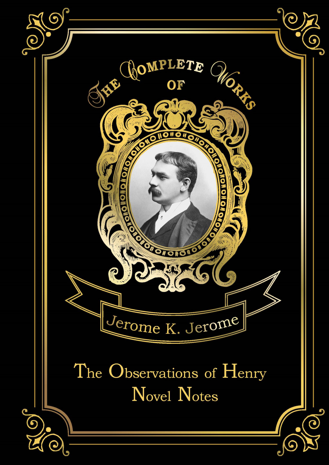 Jerome K.  The Observations of Henry: Novel Notes