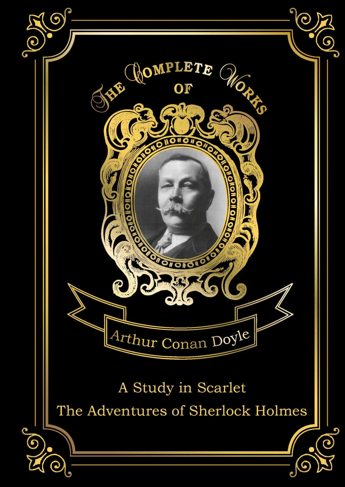 Arthur Conan Doyle A Study in Scarlet: The Adventures of Sherlock Holmes arthur conan doyle through the magic door isbn 978 5 521 07201 9