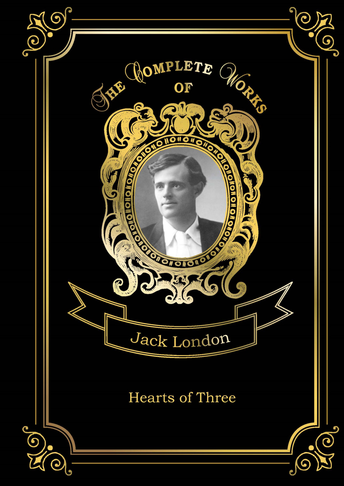 Jack London Hearts of Three