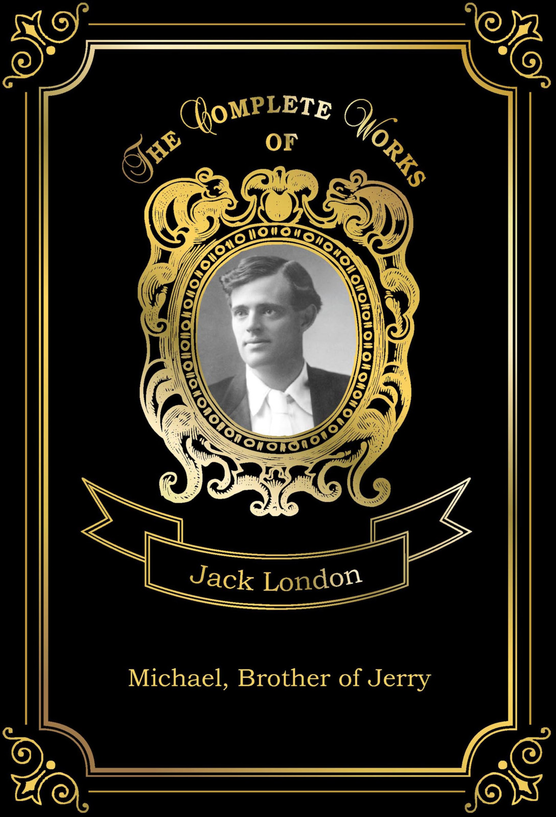 Jack London Michael, Brother of Jerry jack london michael brother of jerry