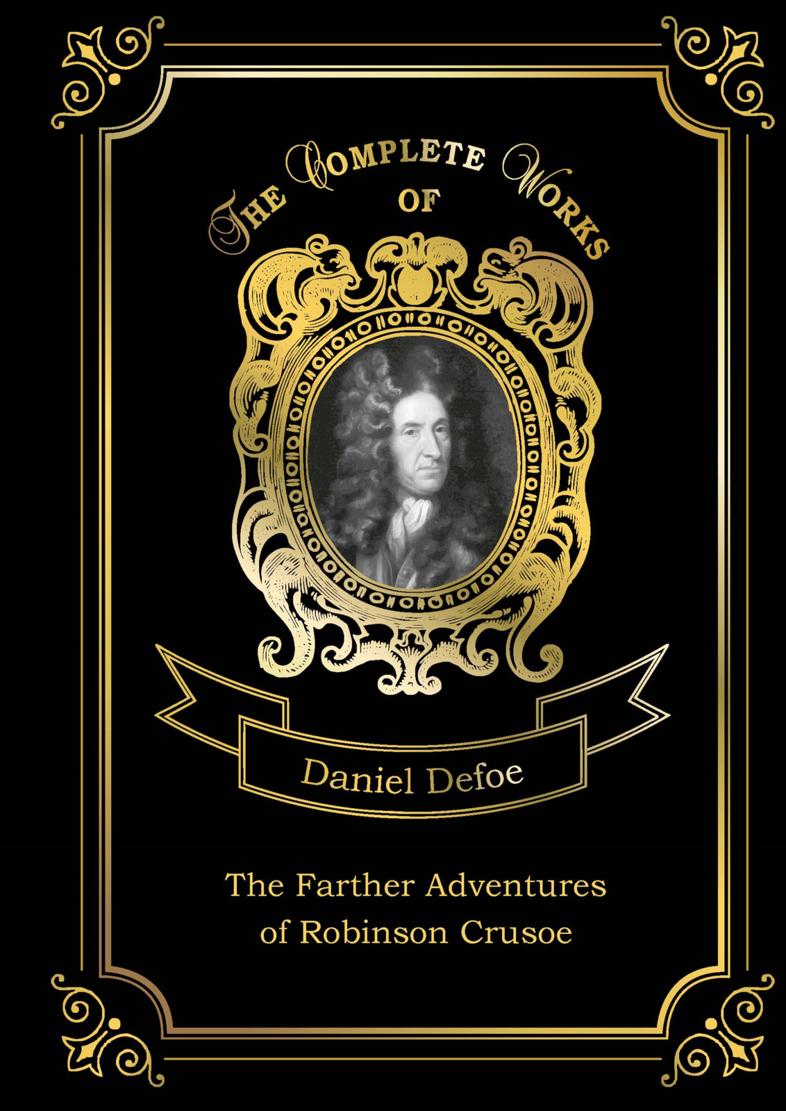 Daniel Defoe The Farther Adventures of Robinson Crusoe robinson where to cruise cloth