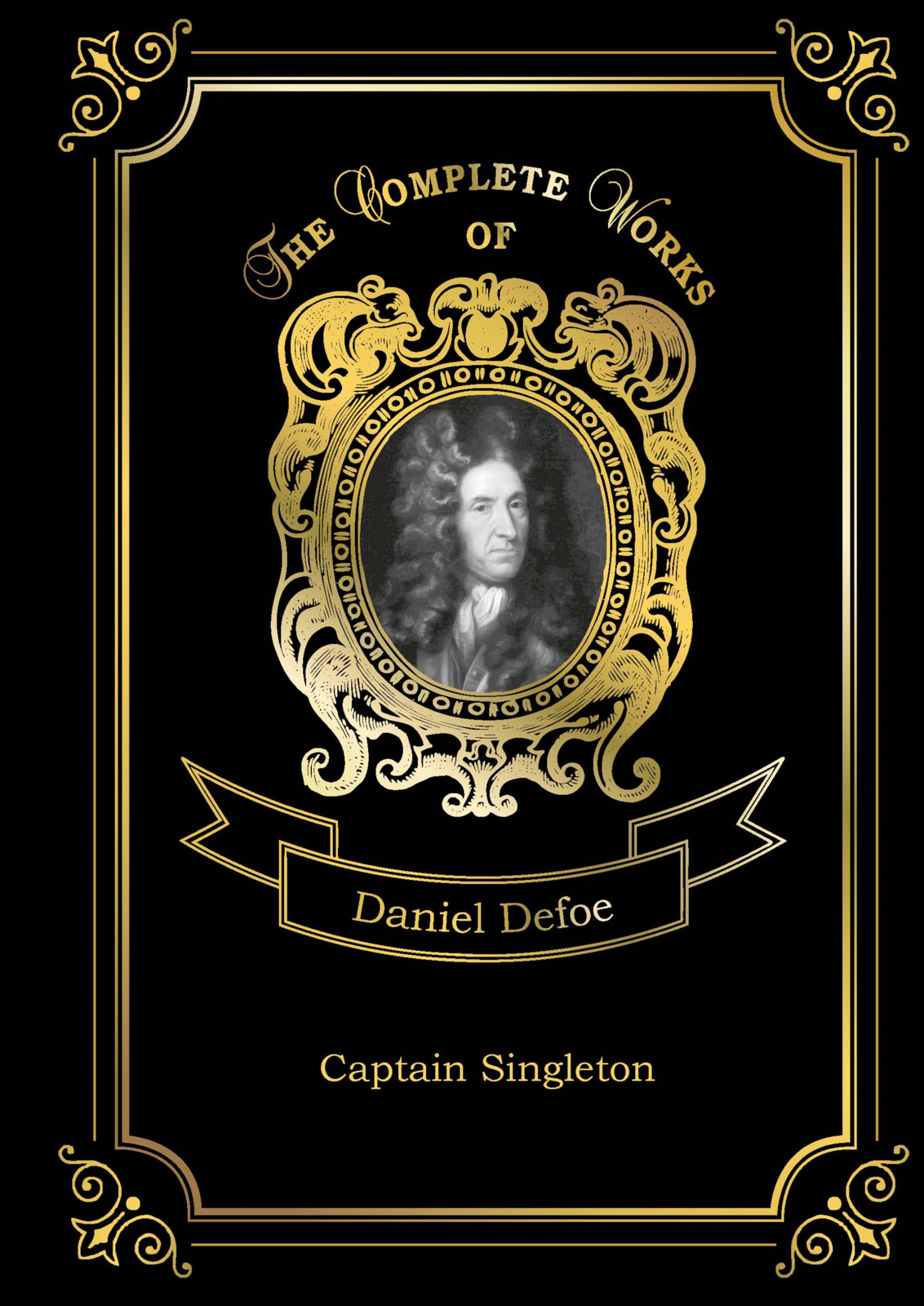 Defoe Daniel Captain Singleton the penguin book of the british short stor volume i from daniel defoe to john buchan