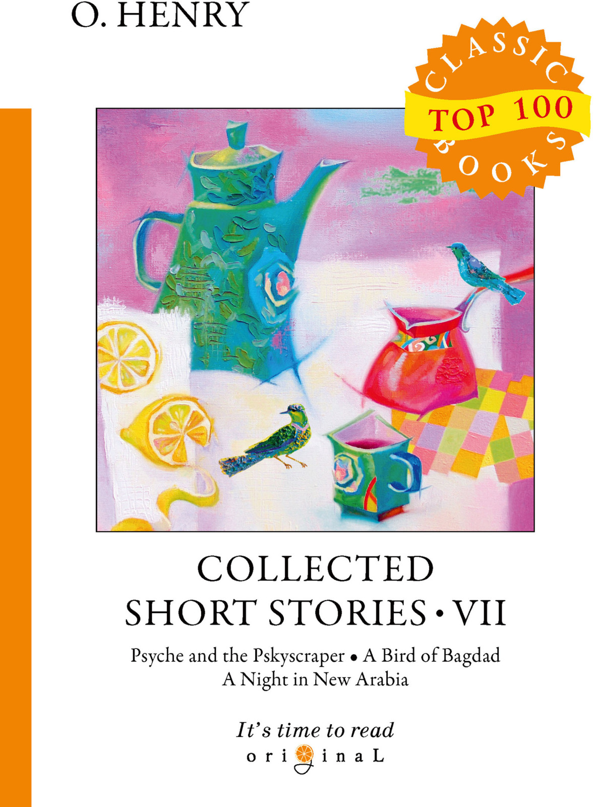 O. Henry Collected Short Stories VII short stories