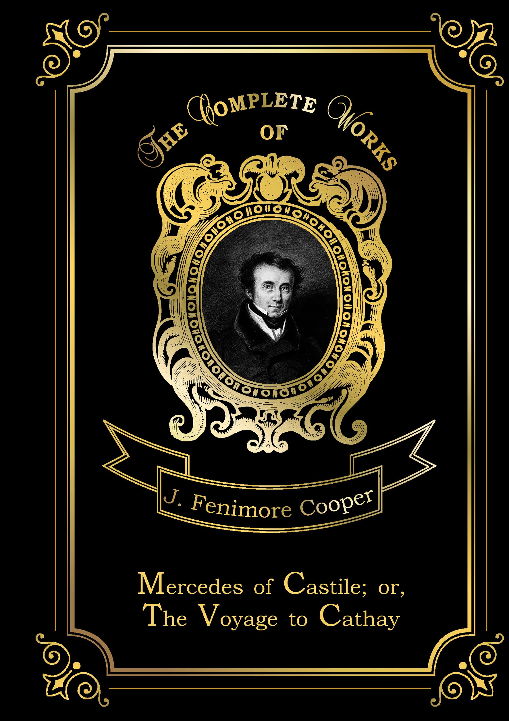 Cooper J.F. Mercedes of Castile; or The Voyage to Cathay
