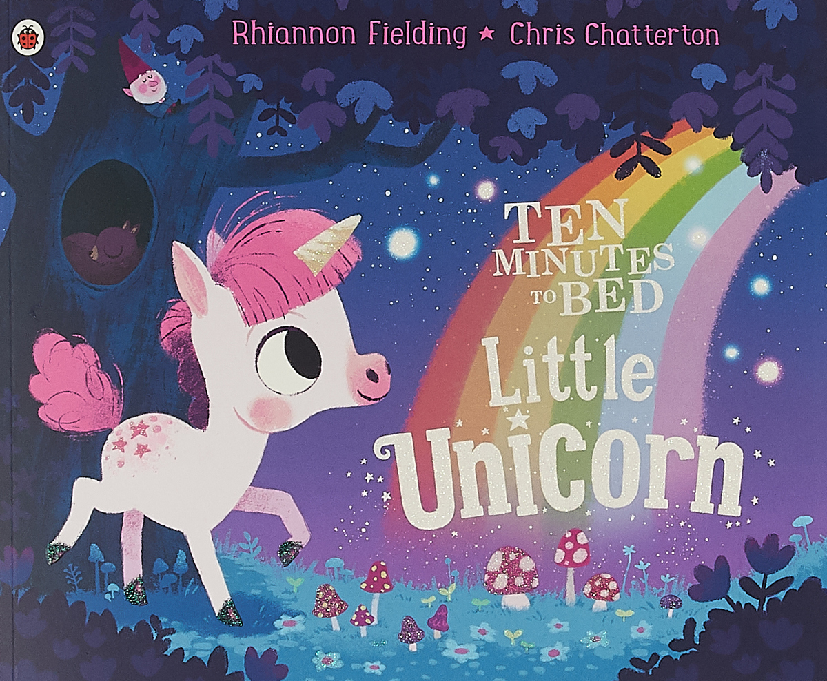 Ten Minutes to Bed: Little Unicorn little explorers phonics b teddy in bed