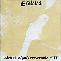 Ансамбль 4'33 Алексей Айги / Ансамбль 4`33. Equus ансамбль 4 33 алексей айги ансамбль 4 33 equus
