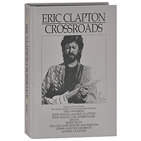 Эрик Клэптон Eric Clapton. Crossroads (4 CD) crossroads revisited cd
