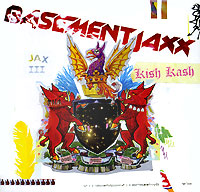 Basement Jaxx Basement Jaxx. Kish Kash basement jaxx the videos