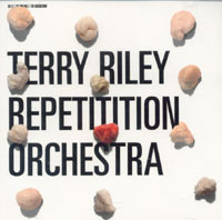 Terry Riley Repetitition Orchestra. In C /  In DO(M) /  In Moscow