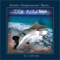 Том Барабас Tom Barabas. It's A New Life! берт кемпферт берт кемпферт три хита легкое переложение для фортепиано гитары