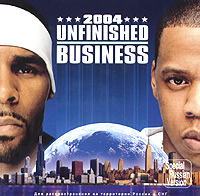 R. Kelly,Jay-Z,Memphis Bleek,Фокси Браун,Twista,Слик Рик,Доуг И. Фрэш R. Kelly & Jay-Z. Unfinished Business 2004 jay z vol 3 life