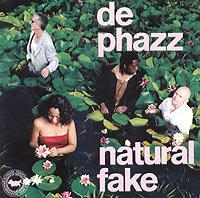 De-Phazz De Phazz. Natural Fake 4sis лаунж зона лабро