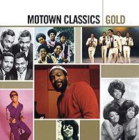 Motown Classics. Gold