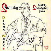 Anatoly Sheludyakov. Stravinsky. Piano Works