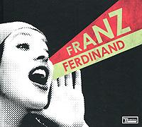 Franz Ferdinand Franz Ferdinand. You Could Have It So Much Better (CD + DVD) louis ferdinand celine feerie pour une autre fois