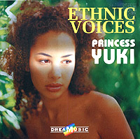 Ethnic Voices. Princess Yuki steve cockram 5 voices