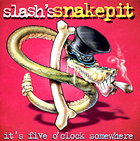 Slash's Snakepit Slash's Snakepit. It's Five O'clock Somewhere ридли мэтт геном купить