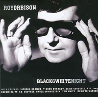 Рой Орбисон Roy Orbison. Black And White Night р а ромашов блэк энд вайт black and white