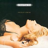 Anastacia Anastacia. Pieces Of A Dream