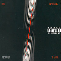 The Strokes The Strokes. First Impressions Of Earth