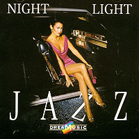 Dreamusic. Night Light Jazz