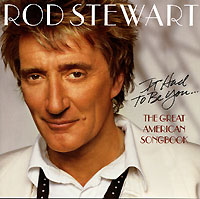 Род Стюарт Rod Stewart. It Had To Be You... The Great American Songbook подставка hoxwell hl208 rod pod
