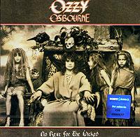 Оззи Осборн Ozzy Osbourne. No Rest for the Wicked оззи осборн ozzy osbourne down to earth