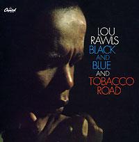 Лу Роулз Lou Rawls. Black And Blue / Tobacco Road lou lou платье лу лу 250708 1016 черный s