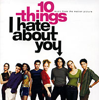 10 Things I Hate About You. Music From The Motion Picture about you кардиган