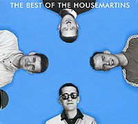 The Housemartins The Housemartins. The best of the Housemartins the trespasser