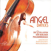 Angel Dances. Die 12 Cellisten Der Berliner Philarmoniker цены онлайн