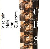 Владимир Миллер и Квартеты Владимир Миллер и Квартеты. Четыре джудит миллер антиквариат каталог цен на 2004 2005 годы