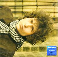 Боб Дилан Bob Dylan. Blonde On Blonde тарантул боб дилан