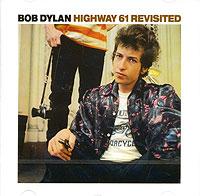 Боб Дилан Bob Dylan. Highway 61 Revisited тарантул боб дилан