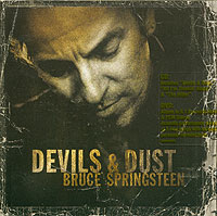Брюс Спрингстин Bruce Springsteen. Devils & Dust (Dual Disc) gold disc интернет магазин