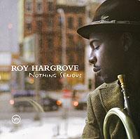 Двукратный обладатель премии Grammy Рой Харгроув (Roy Hargrove) - трубач и композитор. В свои неполные 35 лет, 14 из которых он выступает как профессионал, музыкант заработал репутацию одного из самых разносторонних и работоспособных джазменов наших дней. Достаточно взглянуть на его достижения, чтобы убедиться в этом. Девять сольных альбомов и два альбома, записанных совместно с другими музыкантами. Работа и лидерство в квартетах, квинтетах и биг-бэнде.