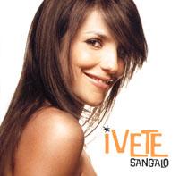 Ivete Sangalo. Ivete Sangalo