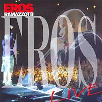 Эрос Рамазотти Eros Ramazzotti. Live