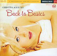Кристина Агилера Christina Aguilera. Back To Basiсs (2 CD) christina aguilera more than a woman
