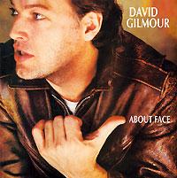 Дэвид Гилмор David Gilmour. About Face david gilmour cd